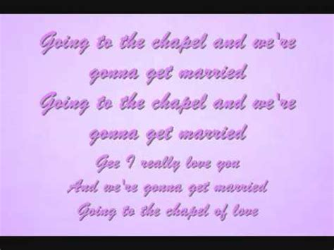 Going to The Chapel Of Love Lyrics - The Dixie Cups - YouTube