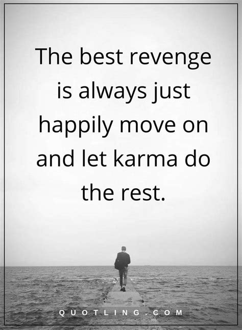 karma quotes The best revenge is always just happily move